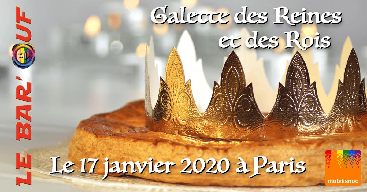Galette des Reines et Rois 2020 au Bar'Ouf à Paris