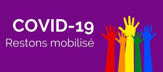 COVID-19 : Restons mobilisé